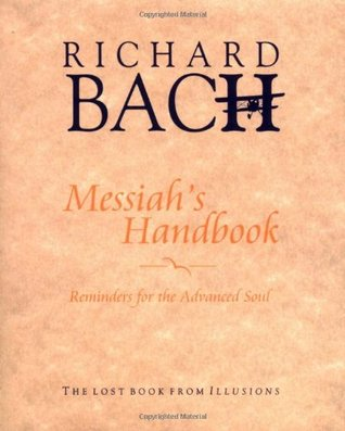 Messiah's Handbook by Richard Bach