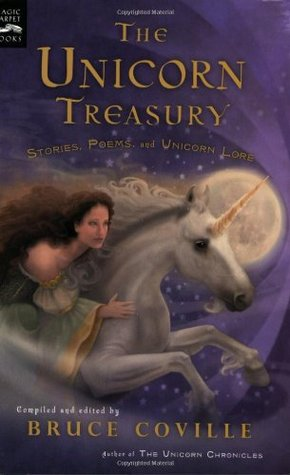 The Unicorn Treasury by Bruce Coville