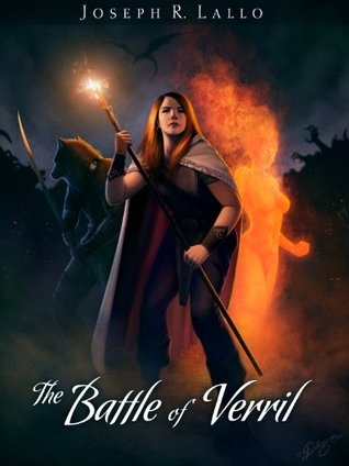 The Battle of Verril by Joseph R. Lallo