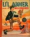 Li'l Abner Among the Millionaires (Better Little Book #1401)