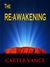 The Re-Awakening by Carter Vance
