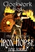 The Clockwork God (Aboard the Great Iron Horse, #1)