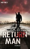 Return Man: Roman (German Edition)