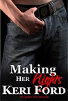 Making Her Nights(An Apple Trail Novella, 4)