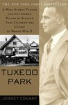 Tuxedo Park: Robert Oppenheimer and the Secret City of Los Alamos