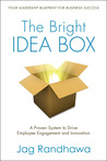 The Bright Idea Box by Jag Randhawa