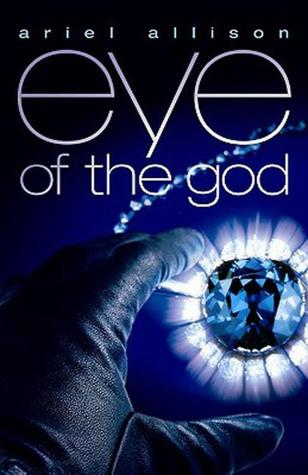 Eye of the God by Ariel Allison