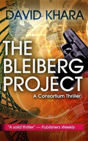 The Bleiberg Project by David S. Khara