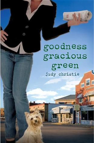 Goodness Gracious Green by Judy Christie