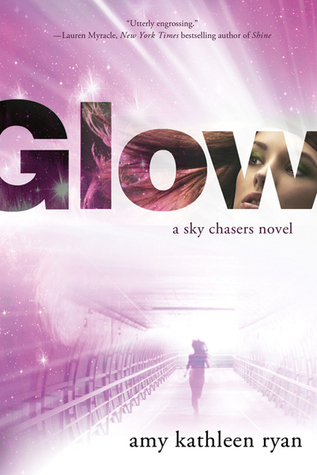 Glow by Amy Kathleen Ryan
