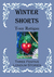 Winter Shorts by Tony Rattigan