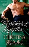 The Wickedest Lord Alive (The Westruthers, #3)
