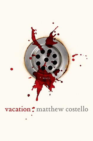 Vacation by Matthew J. Costello