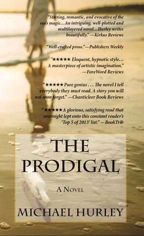 The Prodigal by Michael C. Hurley