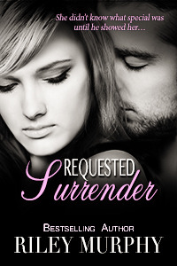 Requested Surrender by Riley Murphy