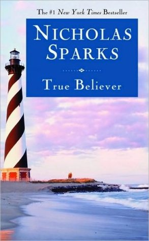 True Believer Nicholas Sparks epub download and pdf download
