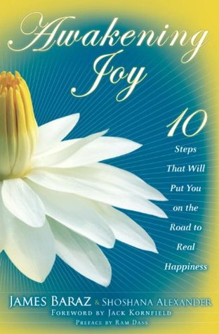 Awakening Joy by James Baraz