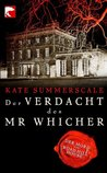 Der Verdacht des Mr Whicher: oder Der Mord von Road Hill House (German Edition)