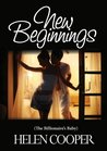 New Beginnings (The Billionaire's Baby)