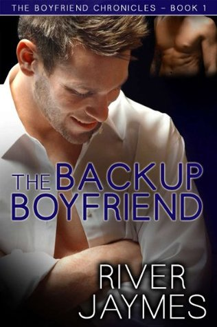 The Backup Boyfriend (The Boyfriend Chronicles #1)