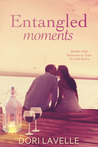 Entangled Moments (Moments in Time #1)