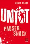 Untot - Pausensnack (German Edition)