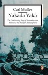 Yakada Yaka (The Burgher Trilogy, Book 2)