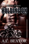 Holding On (Lights of Peril, #1)