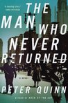 The Man Who Never Returned: A Novel (Fintan Dunne)