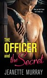 Officer and the Secret (Semper Fidelis. Always Faithful.)