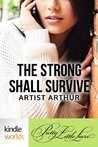 Pretty Little Liars: The Strong Shall Survive (Kindle Worlds Short Story)