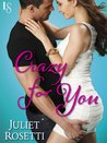 Crazy for You (Life and Love on the Lam, #2)