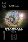 Starcall, Anthology Volume #1 by Bob Bello