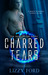 Charred Tears (Heart of Fire, #2)