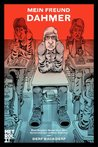 Mein Freund Dahmer: Graphic Novel (German Edition)