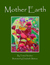 Mother Earth by Trista Hendren