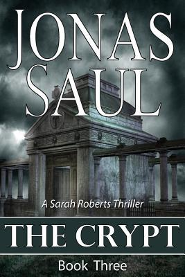 The Crypt by Jonas Saul