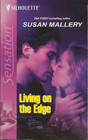 Living on the Edge by Susan Mallery