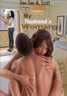 My Husband's Woman (Ahsyad Publication Presents...) (1)
