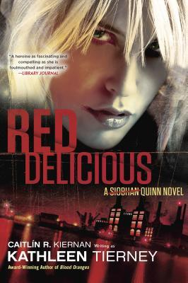 Red Delicious (Siobhan Quinn, #2)