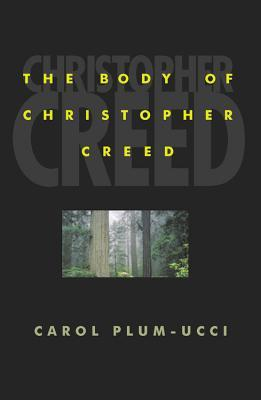 The Body of Christopher Creed (Steepleton Chronicles, #1)