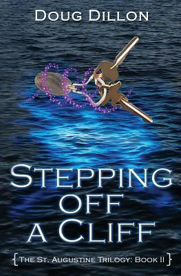 Stepping Off a Cliff by Doug Dillon