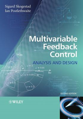 Multivariable Feedback Control by Sigurd Skogestad