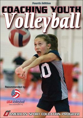 Coaching Youth Volleyball 4th Edition by American Sport Education Pr...