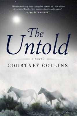 cover: The Untold by Courtney Collins