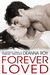 Forever Loved by Deanna Roy