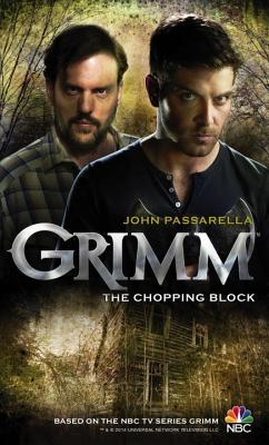 Grimm: The Chopping Block (Grimm #2)