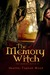 The Memory Witch (The Memory Witch #1)
