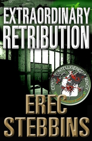 Extraordinary Retribution by Erec Stebbins