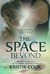 The Space Beyond by Kristie Cook